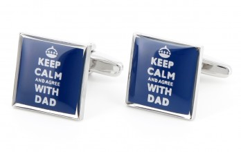Boutons de manchette Keep Calm and Agree with Dad